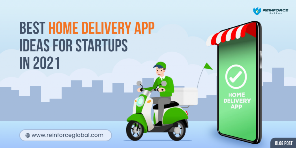 Reinforce- Best home delivery app Ideas For Startups In 2021-fb