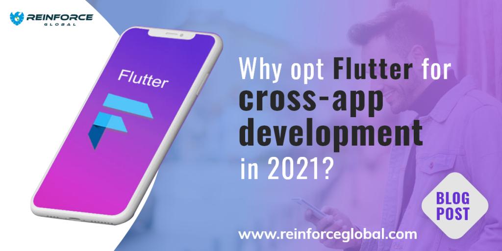 Why opt Flutter for cross-app development in 2021